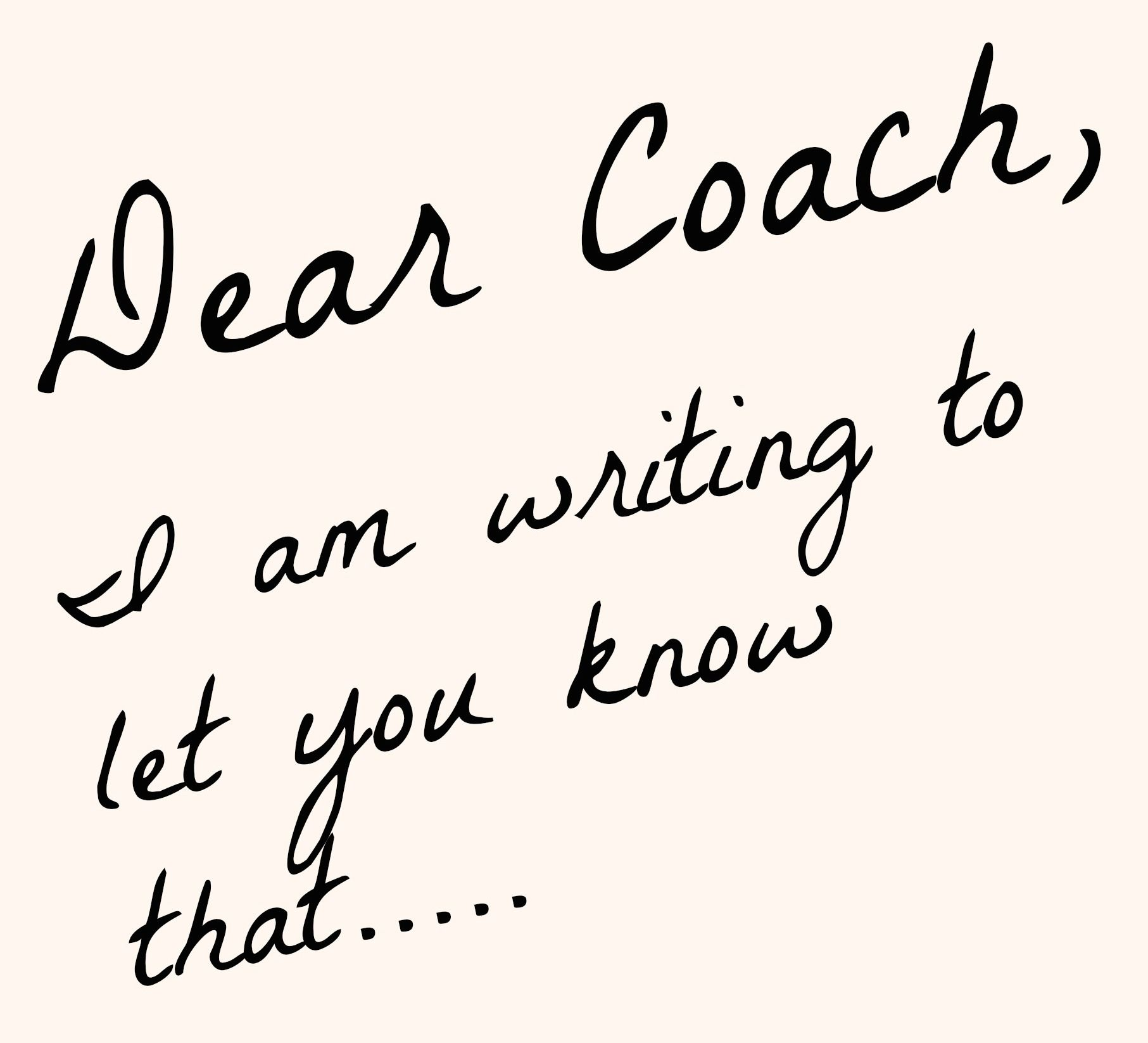 Dear Coach.. Cheer Writing classes, Writing therapy
