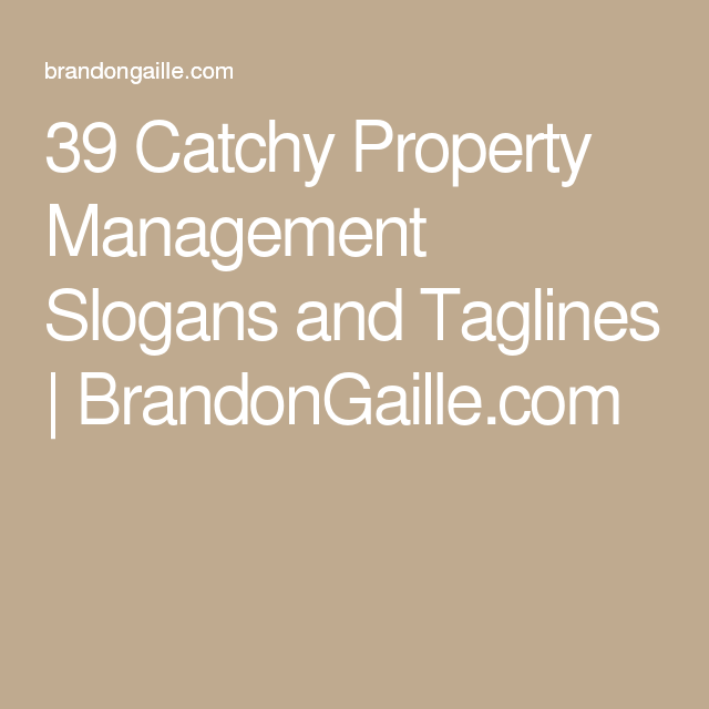 39 Catchy Property Management Slogans And Taglines Brandongaille