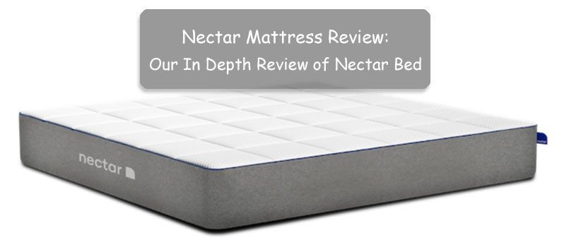 Nectar Mattress Review Our In Depth Review Of Nectar Bed 2020