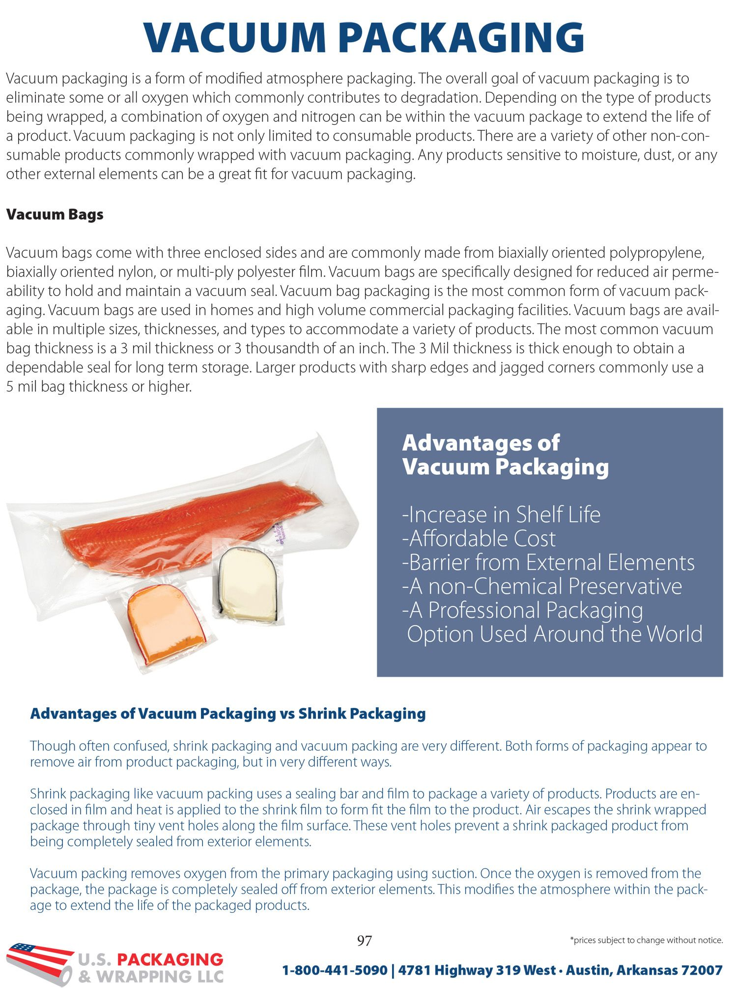 Extend product shelf life with vacuum packaging. Read