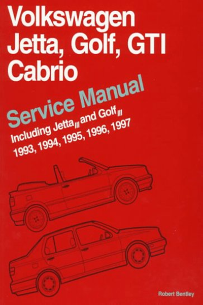 Volkswagen Jetta Golf Gti Cabrio Service Manual Including Jetta And Golf 1993 1994 1995 1996 1997 By Robert Bently Publishers Bentley Pub Volkswagen Jetta Volkswagen Gti