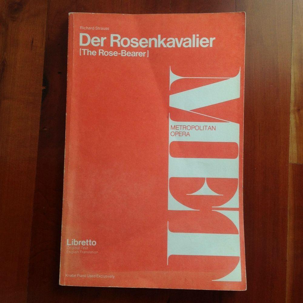 Libretto Der Rosenkavalier Rose Bearer Strauss German English Metropolitan Opera