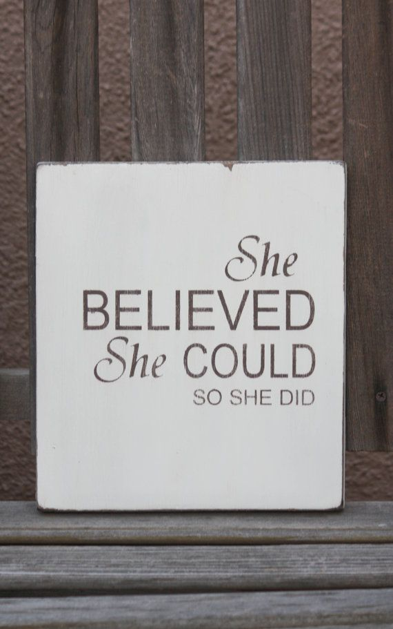 She Believed She Could Wood Sign by SawyerLeighBoutique on Etsy