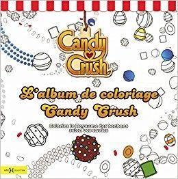 Télécharger Candy Crush, l'album de coloriages Gratuit ...