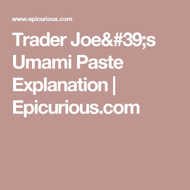 Trader Joe's Umami Paste Explanation | Epicurious.com