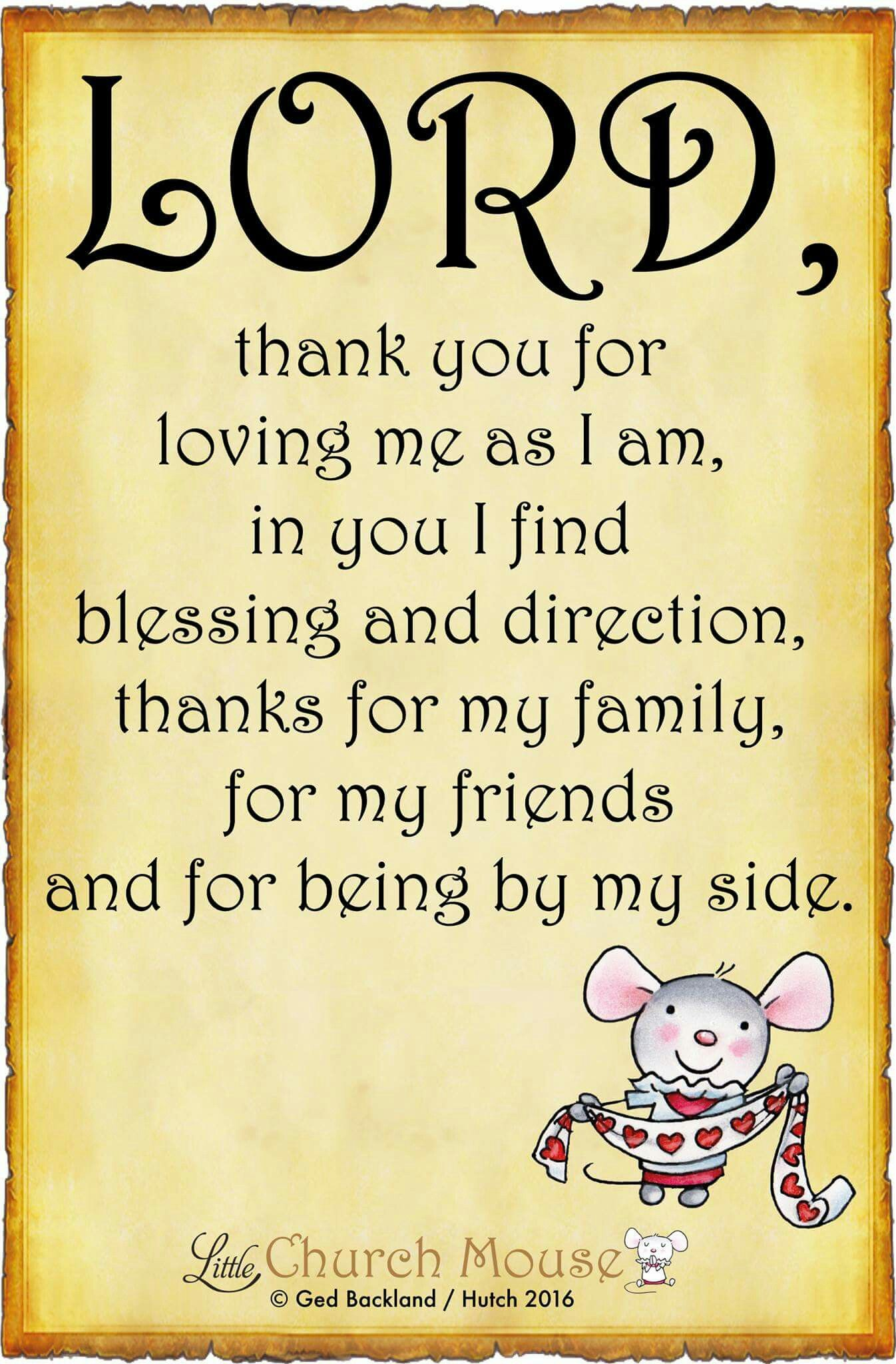 Lord, thank you for loving me as I am, in you I find