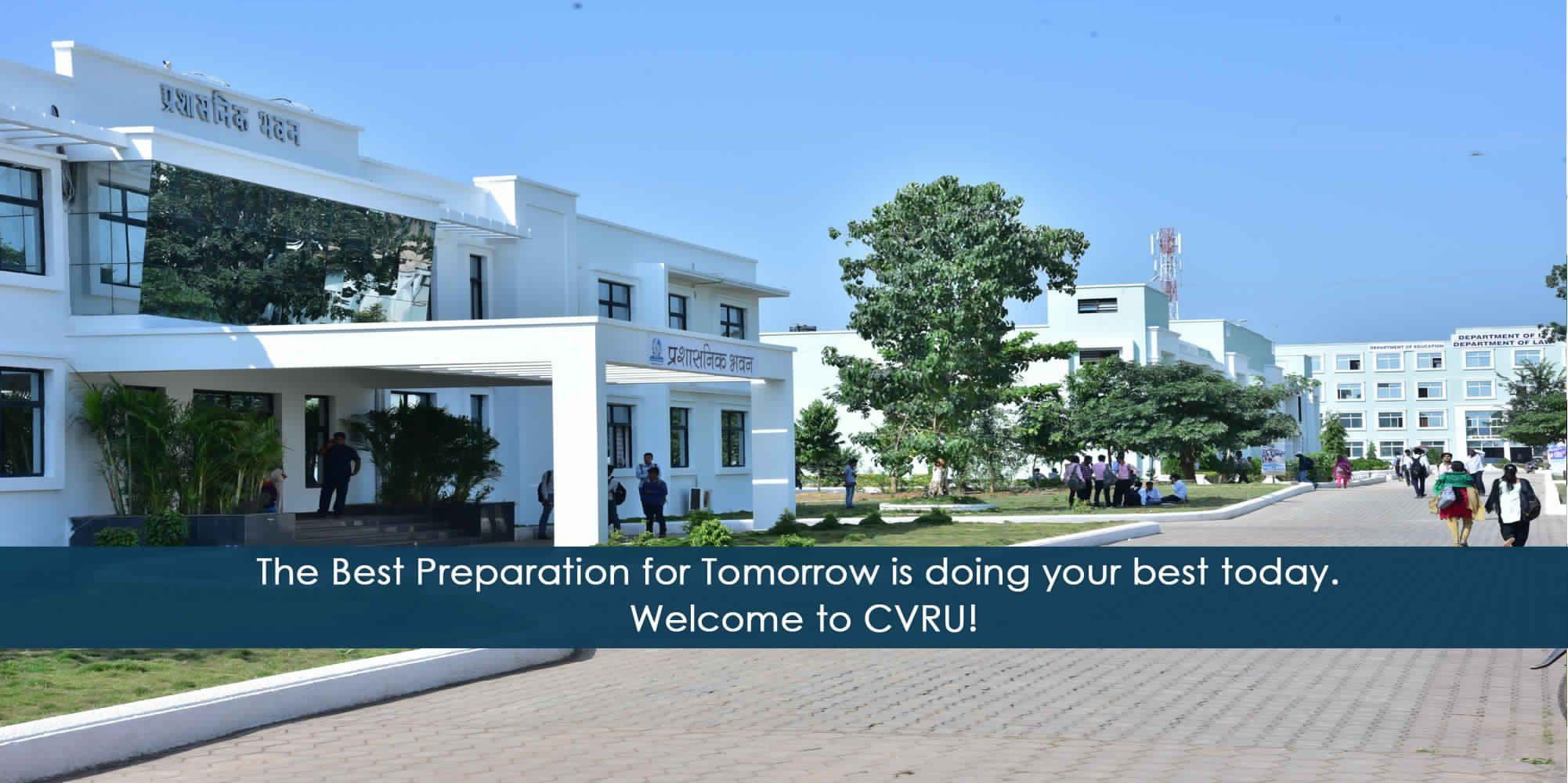 Dr. CV Raman University, One of Leading Private University