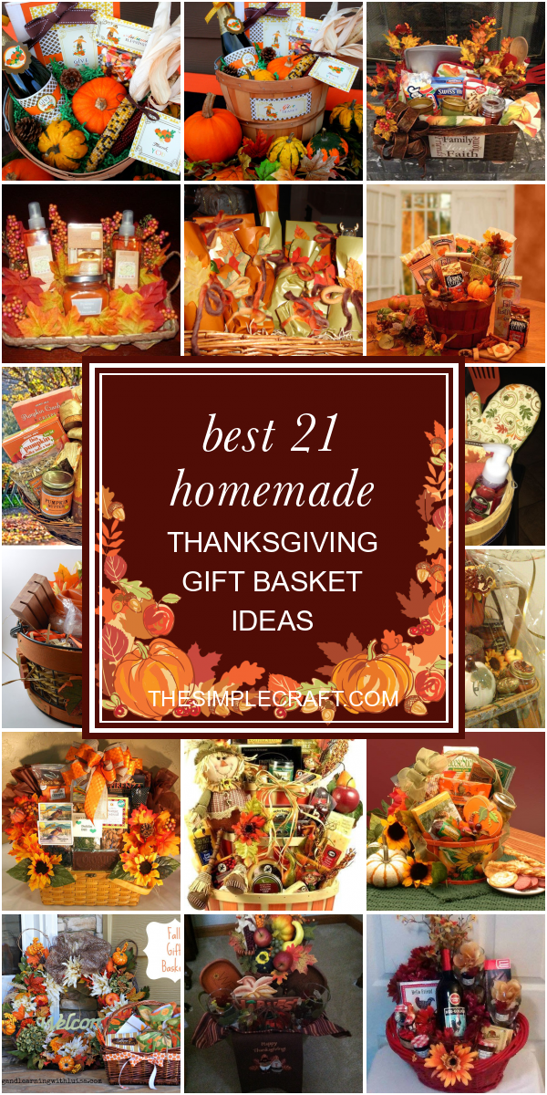 Best 21 Homemade Thanksgiving Gift Basket Ideas - Home Inspiration and Ideas   DIY Crafts   Quotes   Party Ideas #spookybasketideas Best 21 Homemade Thanksgiving Gift Basket Ideas - Home Inspiration and Ideas   DIY Crafts   Quotes   Party Ideas #boyfriendgiftbasket