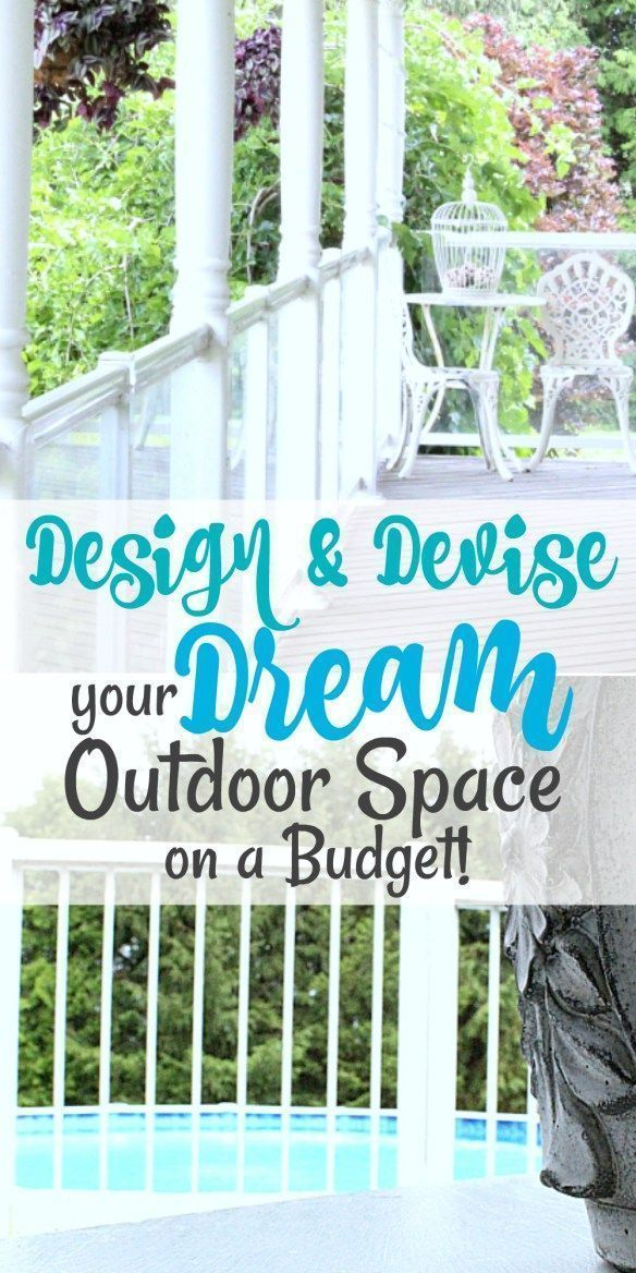 DIY your Dream Outdoor Space on a Budget! Great ideas to ...