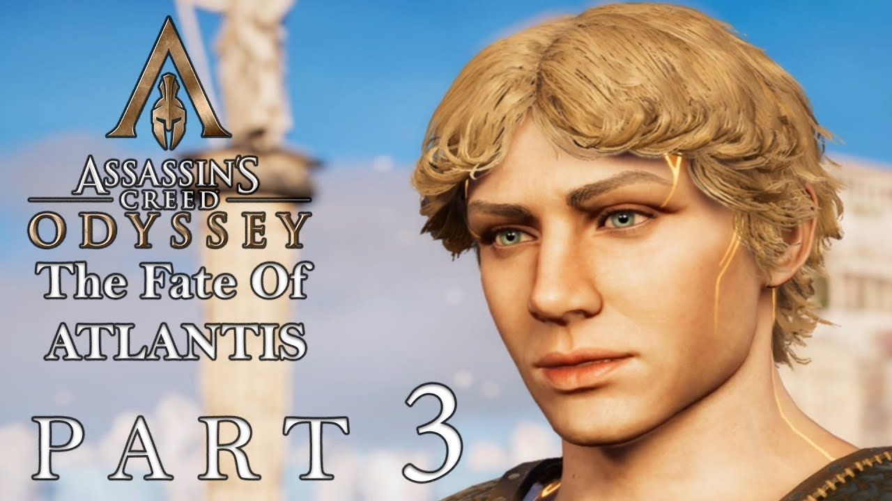 ASSASSIN'S CREED ODYSSEY The Fate Of Atlantis DLC Ep  1 Part 3