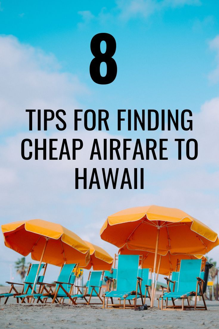 8 tips for finding cheap flights to hawaii hawaii travel