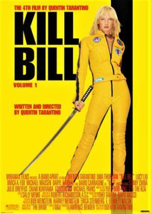 Poster Of Kill Bill Vol 1 2003 Brrip 720p Dual Audio Hindi English Kill Bill Movie Kill Bill Quentin Tarantino