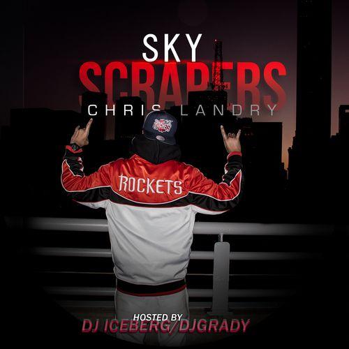 (Mixtape)  Chris Landry - Sky Scrapers http://orangemixtapes.com/mixtape/C/519/876-chris-landry-sky-scrapers.html @RealChrisLandry  @TheDJIceberg @DJ GRADY @Orange Mixtapes