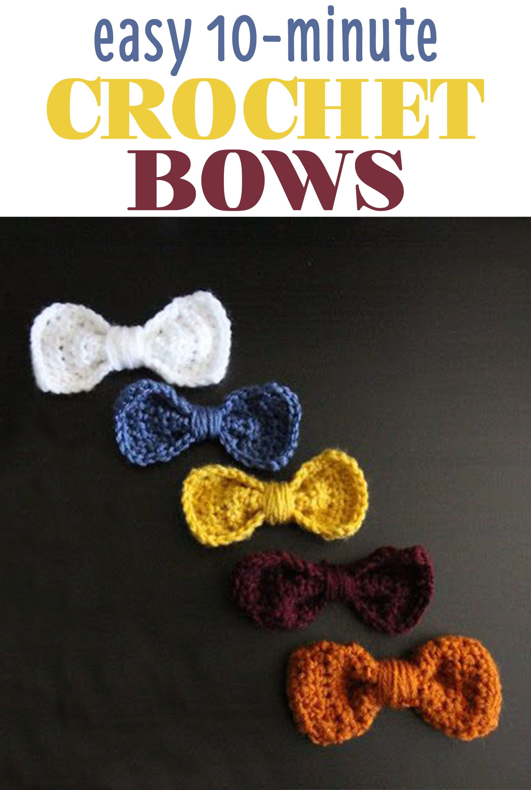 Crochet These Darling Bows In Just 10 Quick Minutes Its Super Easy To Attach