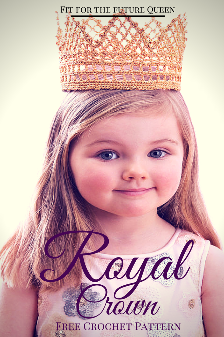 The Free Crochet Pattern Fit for a Royal Princess ~ this pattern can be made in sizes from baby to adult!