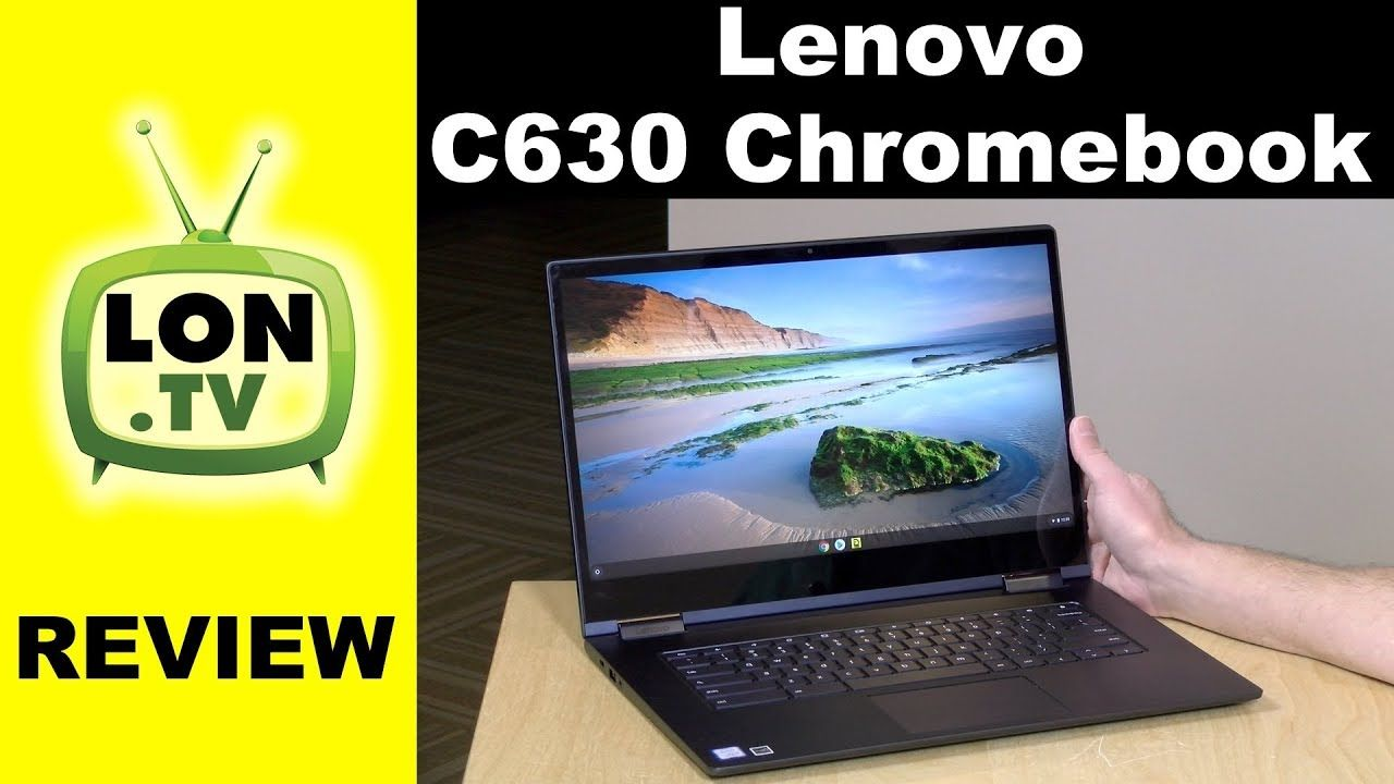 Lenovo Yoga Chromebook C630 Review 2in1 Chromebook