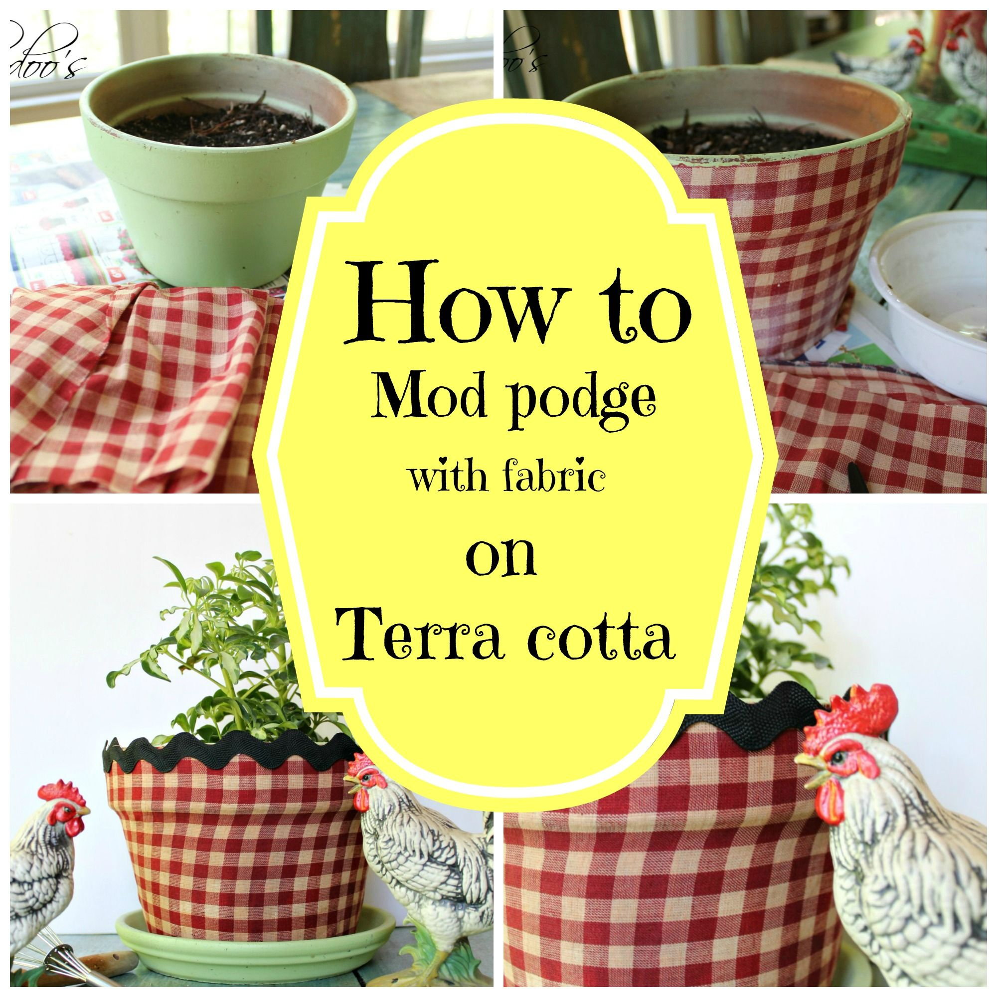 how to mod podge a terra cotta pot with fabric bert pfe blument pfe und m glicherweise. Black Bedroom Furniture Sets. Home Design Ideas