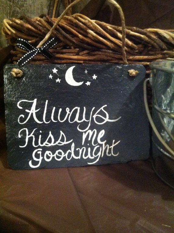 Home Decor, Painted Sign, Sign With Saying, Signs, Kiss Me Goodnight