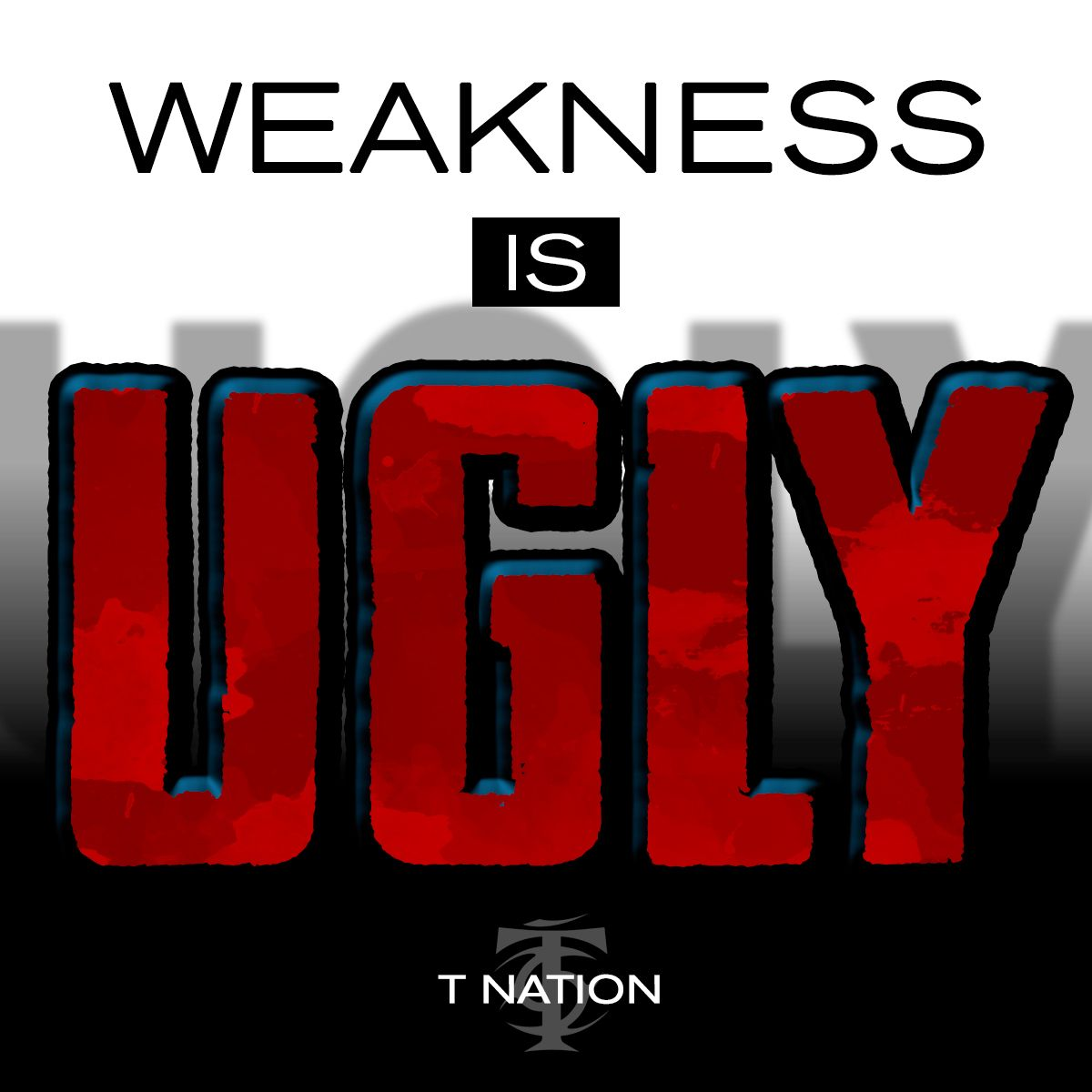 T-Nation.com. #weakness #ugly