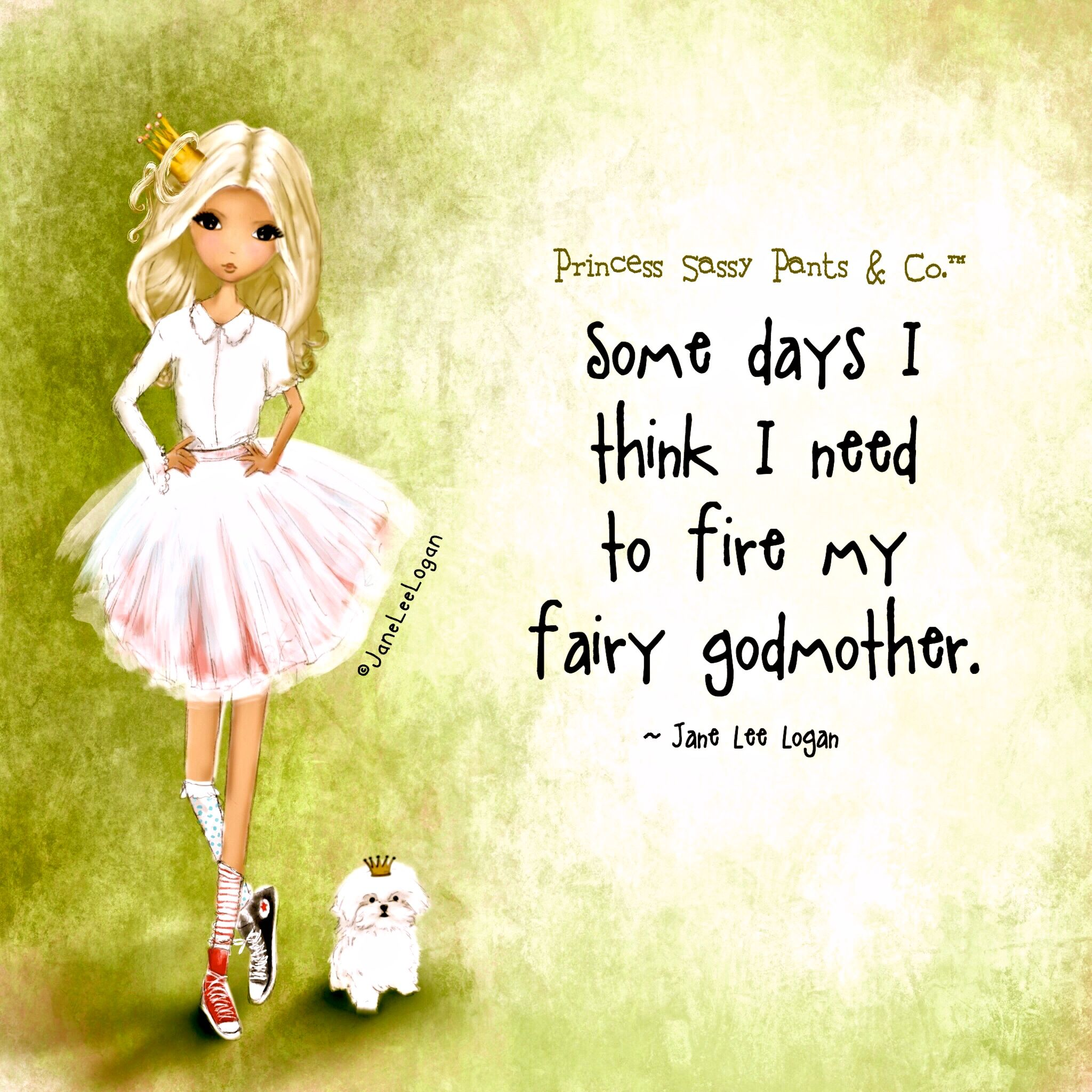 Fairy Godmother Wanted Sassy Pants Godmother Quotes Funny