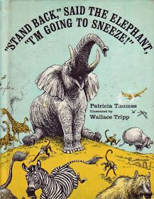 """Vintage Kids' Books My Kid Loves: """"STAND BACK,"""" SAID THE ELEPHANT, """"I'M GOING TO SNEEZE!"""""""
