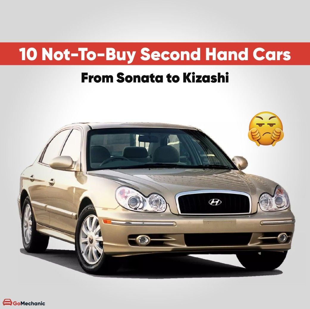 10 Not To Buy Second Hand Used Cars In India In 2020 Used Cars Car Mechanic Reliable Cars