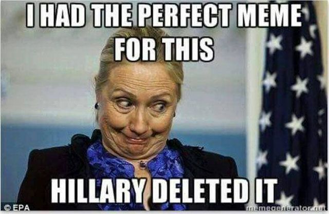 Very Funny Meme Sarcastic : Memes hillary clinton wishes she could delete eenteresting