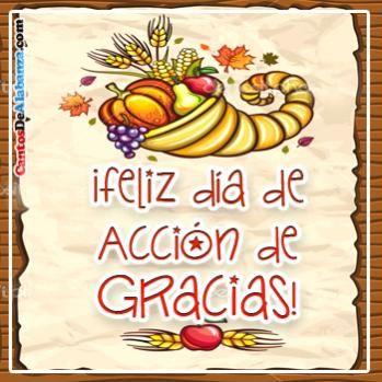 Dia Accion De Gracias Tarjetas Cristianas Gratis 1 Happy Thanksgiving Quotes Thanksgiving Quotes Happy Thanksgiving In Spanish