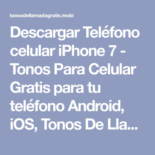 Descargar Teléfono Celular Iphone 7 Tonos Para Celular Gratis Para Tu Teléfono Android Ios Tonos De Llamad Tonos De Llamada Gratis Tonos De Llamadas Maluma