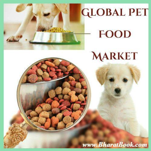 Global Petfood Market Dog Nutrition Dog Food Recipes Dog Food