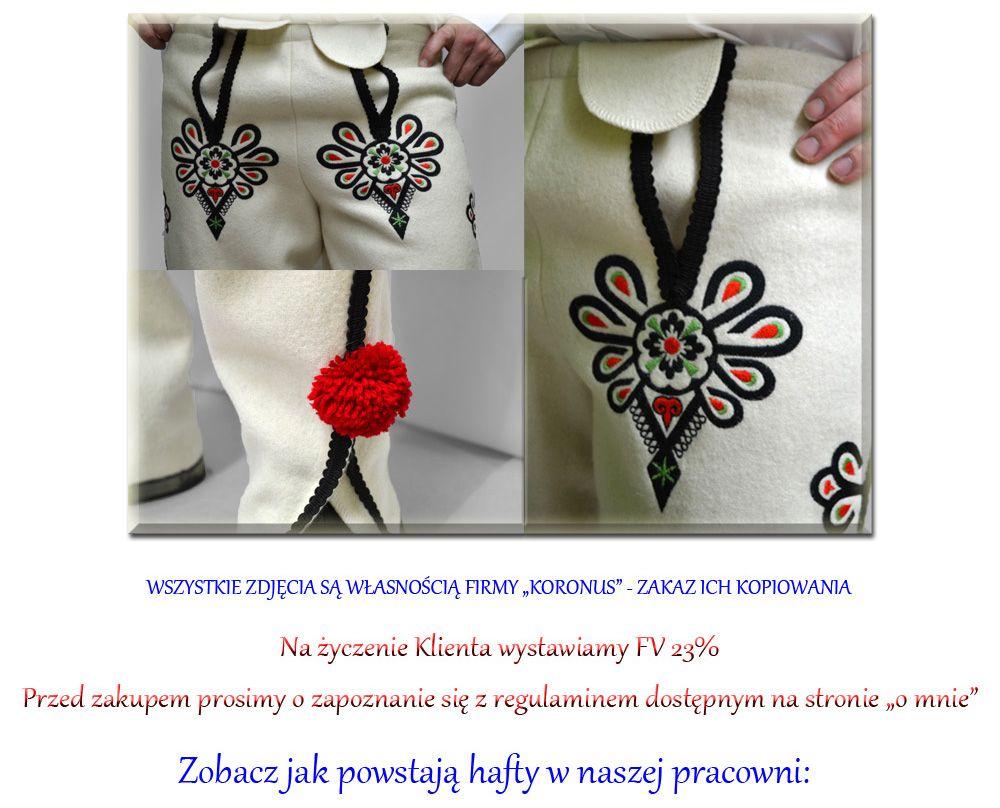 Portki Goralskie Z Sukna Na Wymiar Haft Maszynowy 4103978183 Oficjalne Archiwum Allegro Polish Embroidery Embroidery Folk