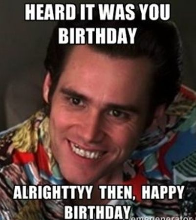 Funny Happy Birthday Memes For Guys Kids Sister Husband Hilarious