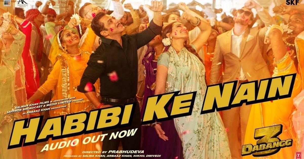 Dabangg 3 Song Habibi Ke Nain Salman Khan And Sonakshi Sinha S