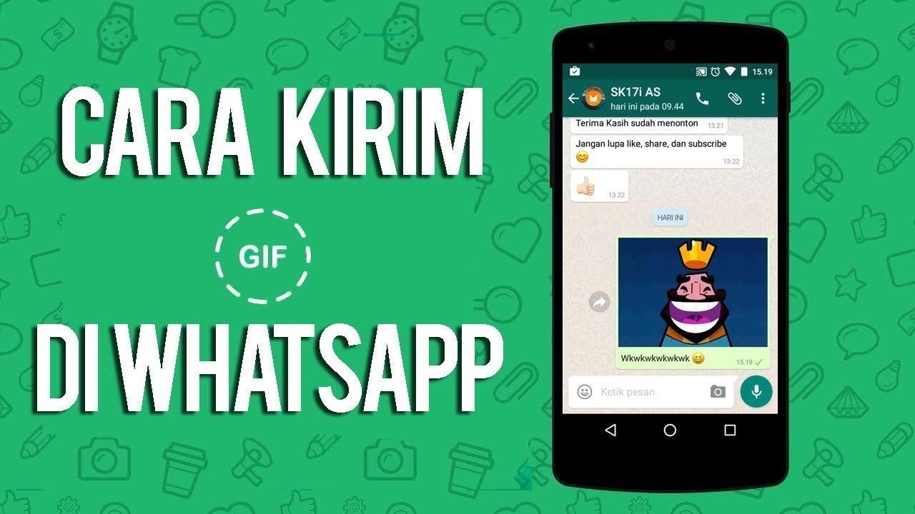 Cara Membuat Atau Mengirim Gambar Gif Di Whatsapp Gif Trik Android Gambar