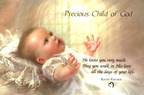Precious Child Of God Precious Children Catholic Pictures Quotes About Motherhood