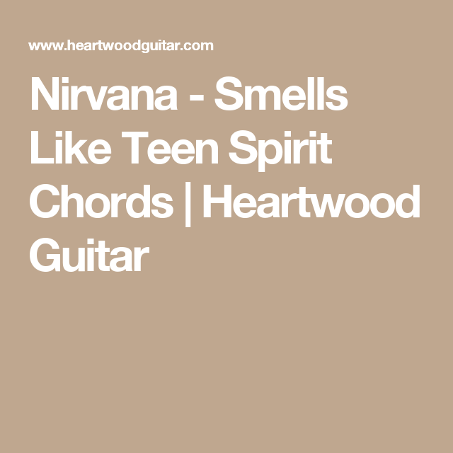 Smells Like Teen Spirit Nirvana Capo 1st