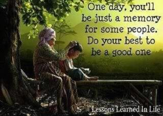 Do your best to be a good memory