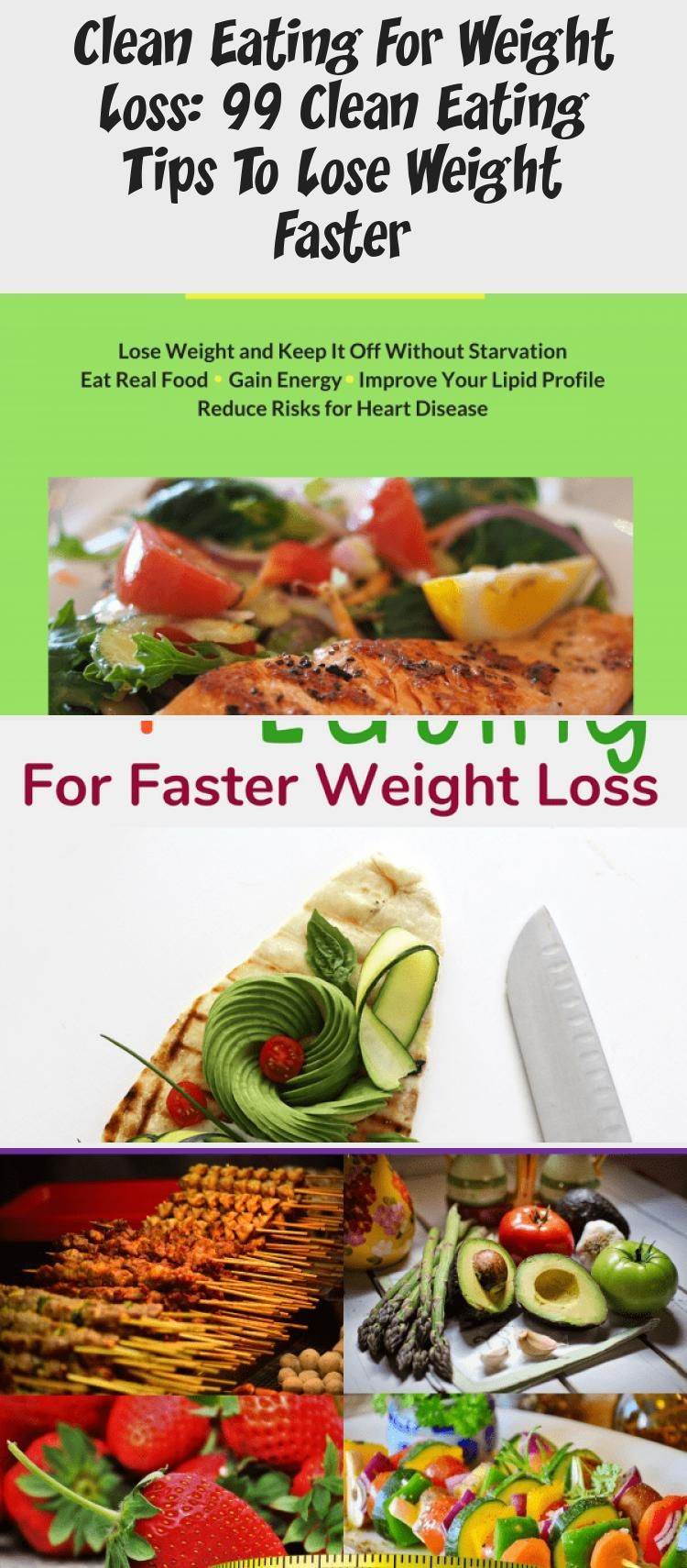 Clean Eating For Weight Loss: 99 Clean Eating Tips To Lose Weight Faster - health and diet fitness -...