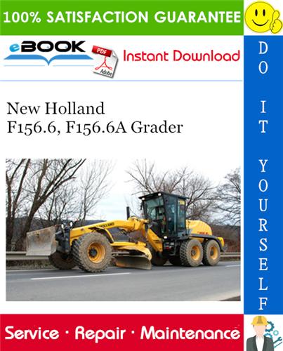 New Holland F156 6 F156 6a Grader Service Repair Manual New Holland Repair Manuals Repair