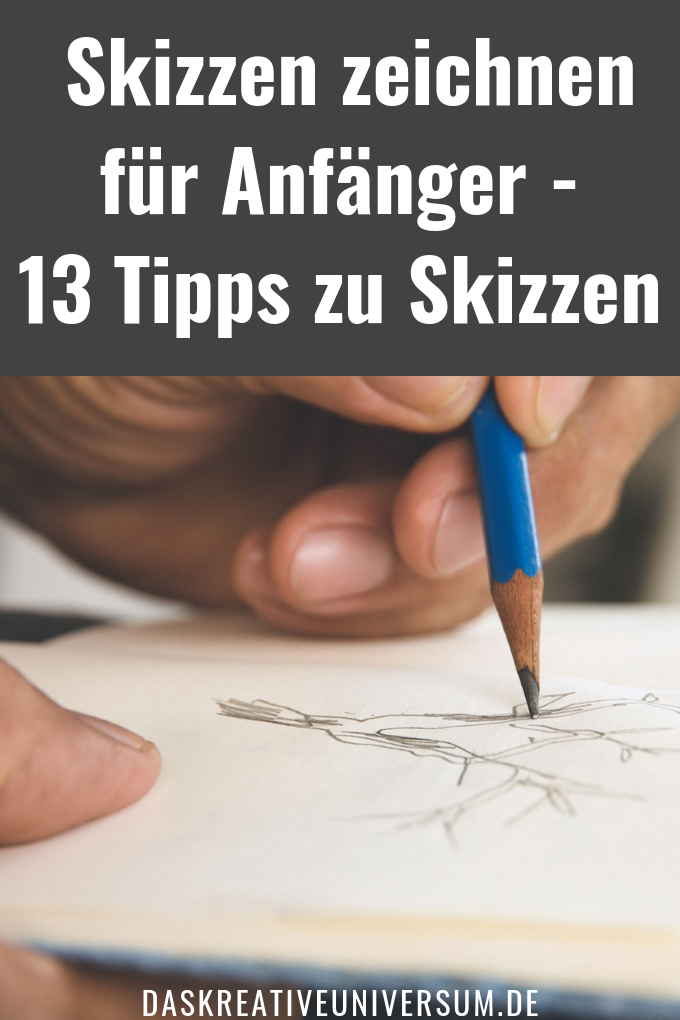 Skizzen Tipps für Anfänger