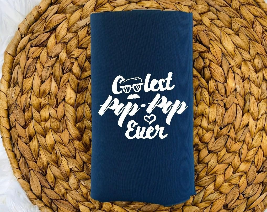 Insulated Can Holder Coolest Pop Pop Ever Can holders