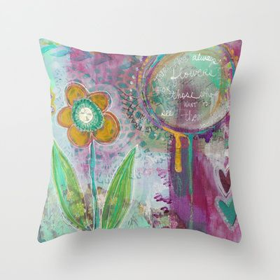 there are always flowers for those who want to see them Isnt this a great throw pillow?! so perfect for Canadian House and Home!