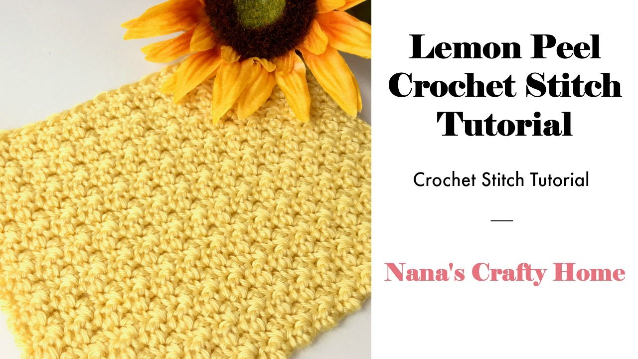 Photo of Learn the Lemon Peel Crochet Stitch Tutorial