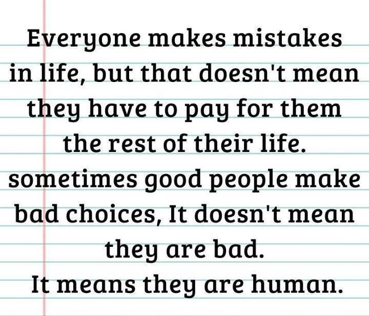 We All Make Mistakes Have Struggles And Even Regret Things In Our Past