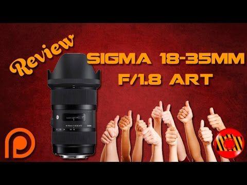 Sigma 18-35mm f/1.8 DC ART - Review em Português Br