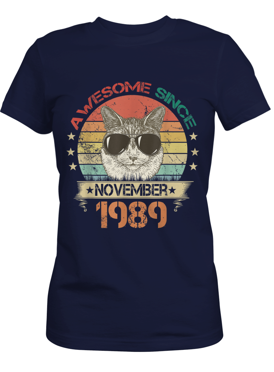 Awesome Since November 1989 – Cat Lover 31th Birthday Gift Ladies T-shirt Navy XL