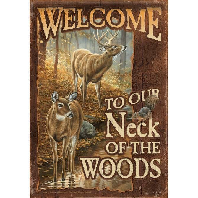 IAmEricas Flags - Welcome to Our Neck of the Woods House Flag, $24.00 (http://www.iamericasflags.com/products/welcome-to-our-neck-of-the-woods-house-flag.html)