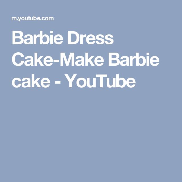 Barbie Dress Cake-Make Barbie cake - YouTube