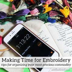 Making Time for Embroidery – NeedlenThread.com