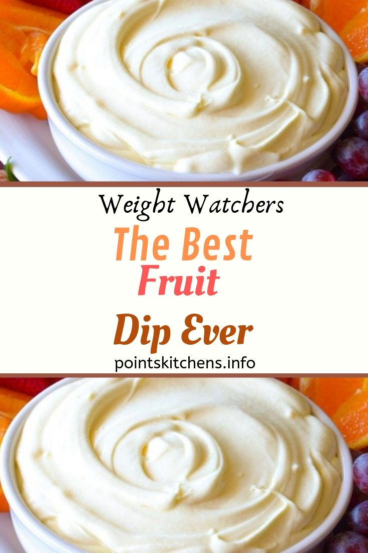 Pin By Jen Pearce On Weight Watchers Recipes Fruit Dips Recipes